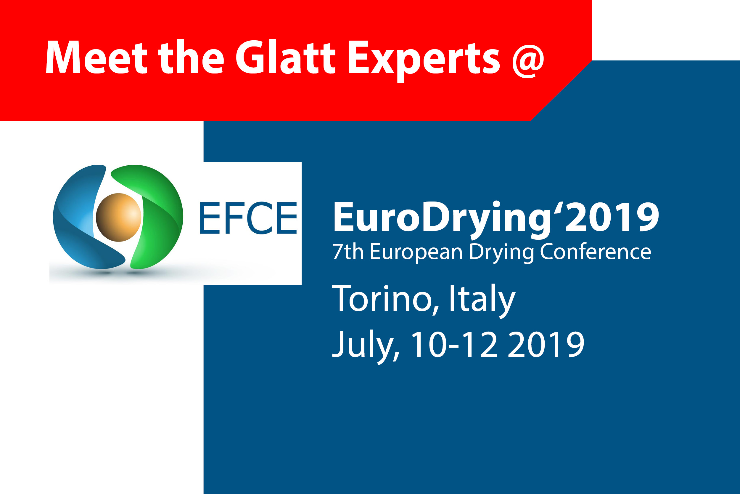 Meet the Glatt Experts @ EuroDrying2019 in Turin, Italien