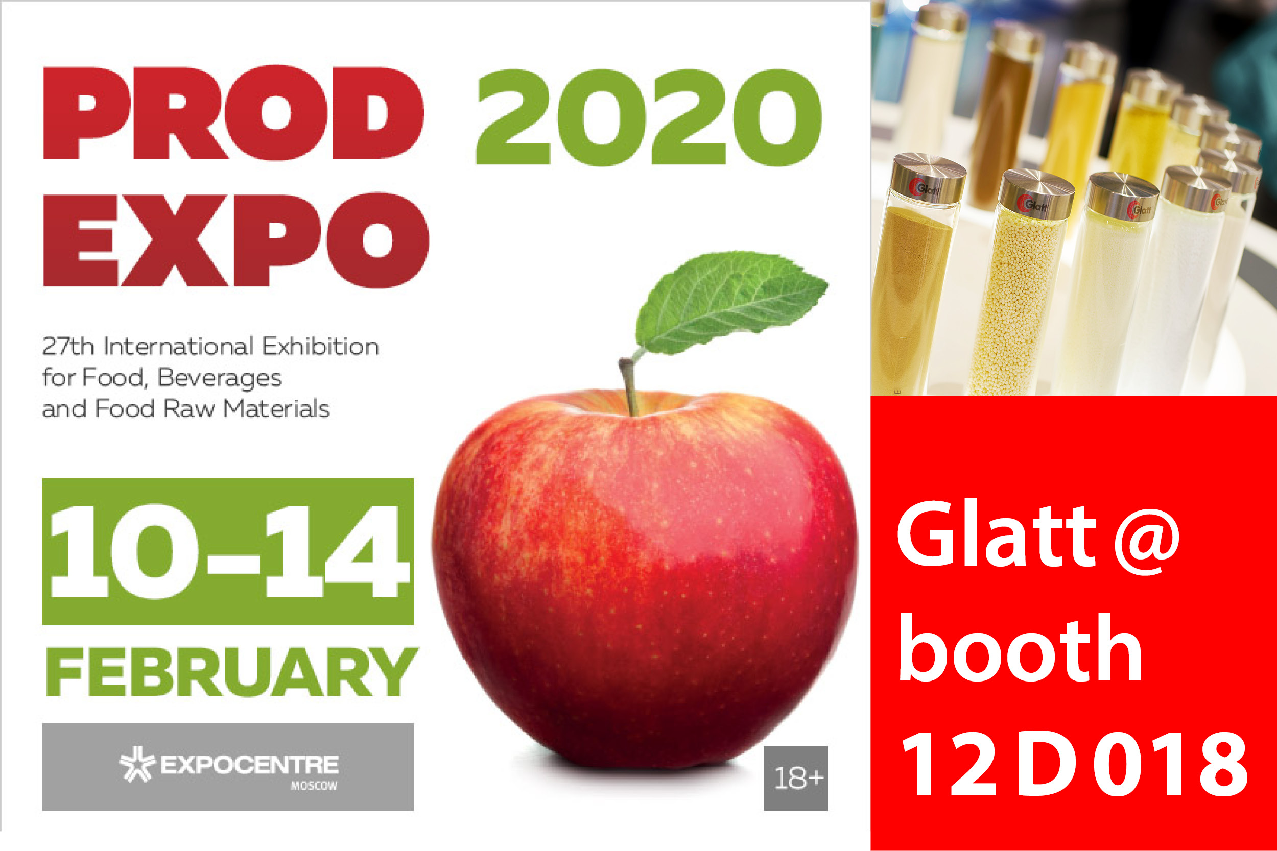 Glatt. Meet the Experts @ booth 12D018, PRODEXPO, 10-14 Jan 2020 in Moscow, Russia